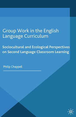 Chappell, Philip - Group Work in the English Language Curriculum, ebook