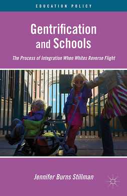 Stillman, Jennifer Burns - Gentrification and Schools, ebook