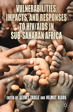 Kloos, Helmut - Vulnerabilities, Impacts, and Responses to HIV/AIDS in Sub-Saharan Africa, ebook