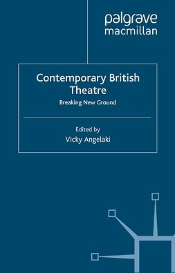 Angelaki, Vicky - Contemporary British Theatre, ebook