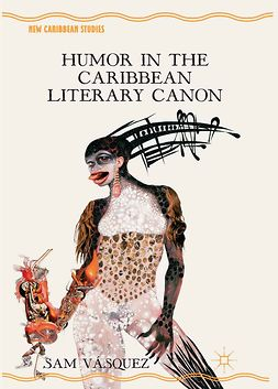 Vásquez, Sam - Humor in the Caribbean Literary Canon, e-kirja