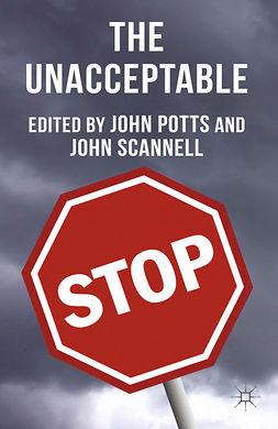 Potts, John - The Unacceptable, ebook