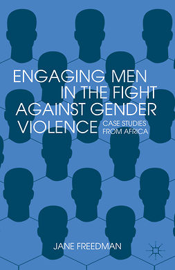 Freedman, Jane - Engaging Men in the Fight against Gender Violence, ebook