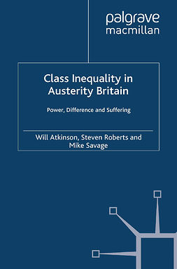 Atkinson, Will - Class Inequality in Austerity Britain, e-kirja