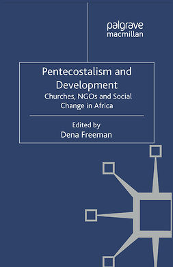 Freeman, Dena - Pentecostalism and Development, ebook