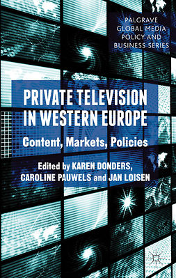 Donders, Karen - Private Television in Western Europe, e-bok