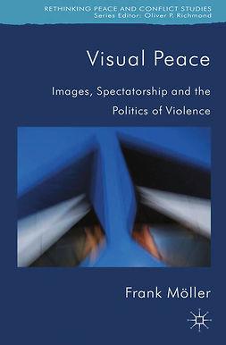 Möller, Frank - Visual Peace, ebook