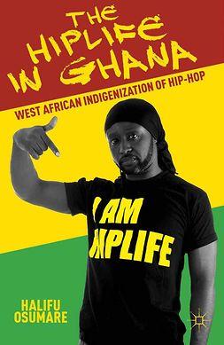 Osumare, Halifu - The Hiplife in Ghana, ebook