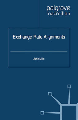 Mills, John - Exchange Rate Alignments, ebook