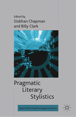 Chapman, Siobhan - Pragmatic Literary Stylistics, ebook