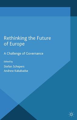 Kakabadse, Andrew - Rethinking the Future of Europe, e-bok