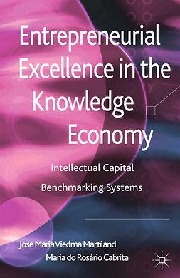 Cabrita, Maria Rosário - Entrepreneurial Excellence in the Knowledge Economy, ebook