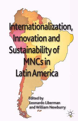Liberman, Leonardo - Internationalization, Innovation and Sustainability of MNCs in Latin America, ebook