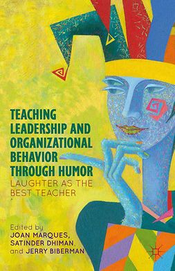 Biberman, Jerry - Teaching Leadership and Organizational Behavior through Humor, ebook