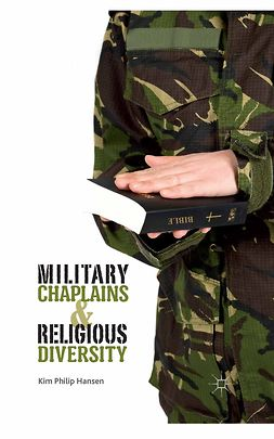 Hansen, Kim Philip - Military Chaplains and Religious Diversity, ebook