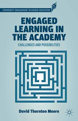 Moore, David Thornton - Engaged Learning in the Academy, ebook