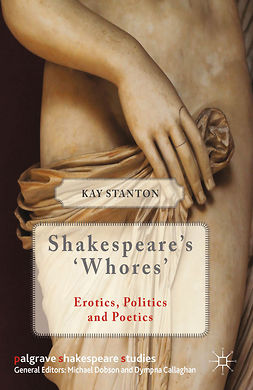 Stanton, Kay - Shakespeare's 'Whores', e-kirja