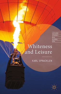 Spracklen, Karl - Whiteness and Leisure, ebook