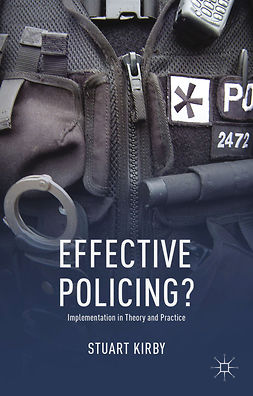 Kirby, Stuart - Effective Policing?, ebook