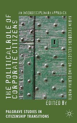 Helgesson, Karin Svedberg - The Political Role of Corporate Citizens, ebook