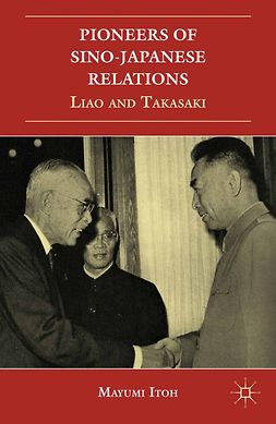 Itoh, Mayumi - Pioneers of Sino-Japanese Relations, ebook