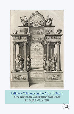 Glaser, Eliane - Religious Tolerance in the Atlantic World, ebook