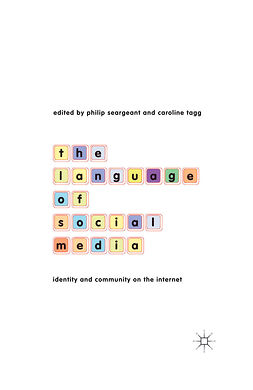Seargeant, Philip - The Language of Social Media, ebook