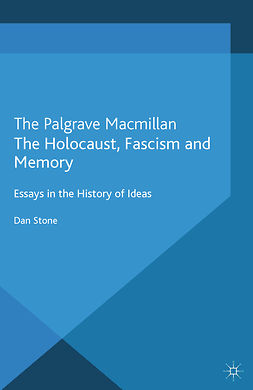 Stone, Dan - The Holocaust, Fascism and Memory, e-bok