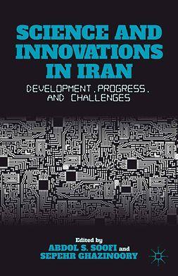 Ghazinoory, Sepehr - Science and Innovations in Iran, ebook