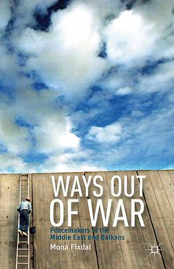 Fixdal, Mona - Ways Out of War, e-bok