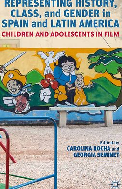 Rocha, Carolina - Representing History, Class, and Gender in Spain and Latin America, ebook