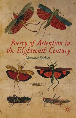 Koehler, Margaret - Poetry of Attention in the Eighteenth Century, e-bok