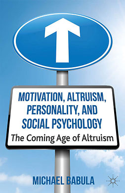 Babula, Michael - Motivation, Altruism, Personality, and Social Psychology, e-bok