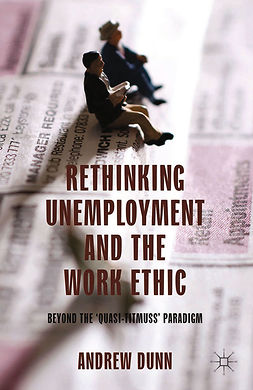 Dunn, Andrew - Rethinking Unemployment and the Work Ethic, e-bok