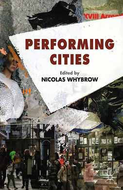 Whybrow, Nicolas - Performing Cities, e-bok