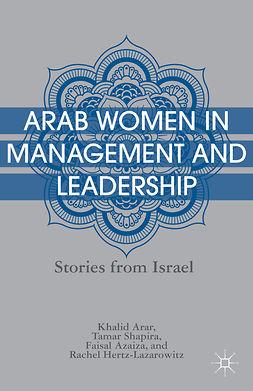 Arar, Khalid - Arab Women in Management and Leadership, e-bok
