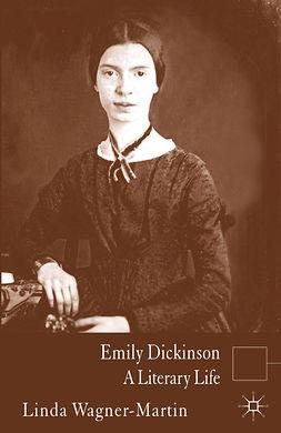 Wagner-Martin, Linda - Emily Dickinson, ebook
