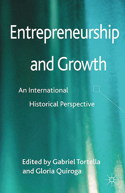 Quiroga, Gloria - Entrepreneurship and Growth, e-kirja
