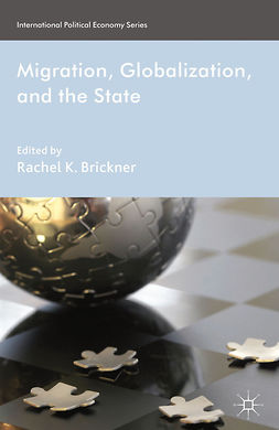 Brickner, Rachel K. - Migration, Globalization, and the State, ebook