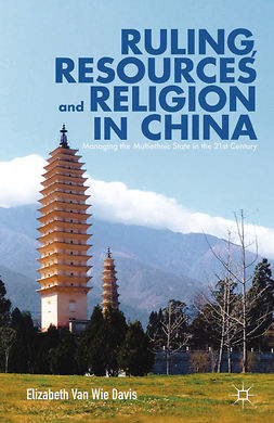 Davis, Elizabeth Wie - Ruling, Resources and Religion in China, ebook