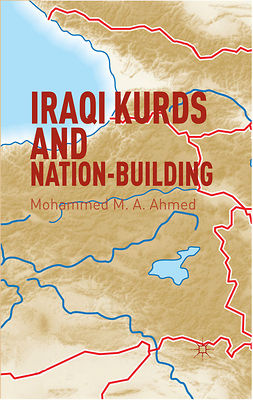 Ahmed, Mohammed M. A. - Iraqi Kurds and Nation-Building, ebook