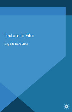 Donaldson, Lucy Fife - Texture in Film, ebook