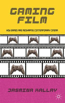 Kallay, Jasmina - Gaming Film, ebook