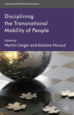 Geiger, Martin - Disciplining the Transnational Mobility of People, e-bok