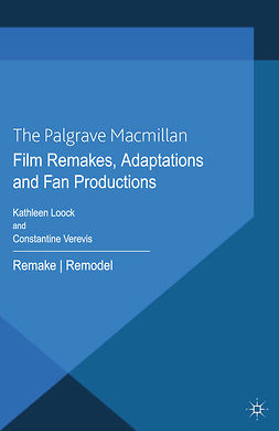 Loock, Kathleen - Film Remakes, Adaptations and Fan Productions, e-kirja