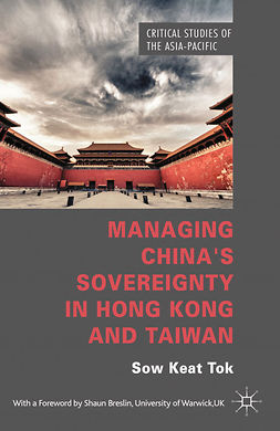 Tok, Sow Keat - Managing China's Sovereignty in Hong Kong and Taiwan, e-kirja