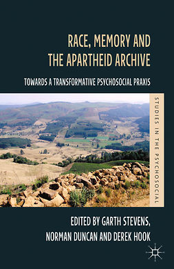 Duncan, Norman - Race, Memory and the Apartheid Archive, ebook
