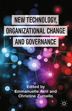 Avril, Emmanuelle - New Technology, Organizational Change and Governance, e-kirja