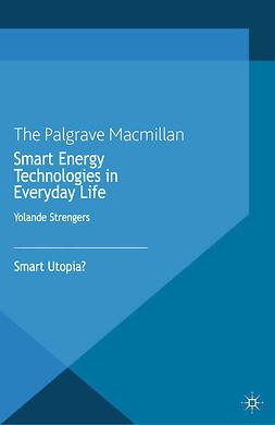 Strengers, Yolande - Smart Energy Technologies in Everyday Life, e-bok