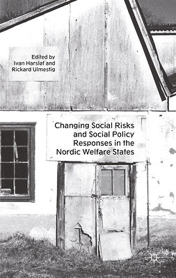 Harsløf, Ivan - Changing Social Risks and Social Policy Responses in the Nordic Welfare States, ebook